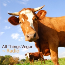 All Things Vegan Radio